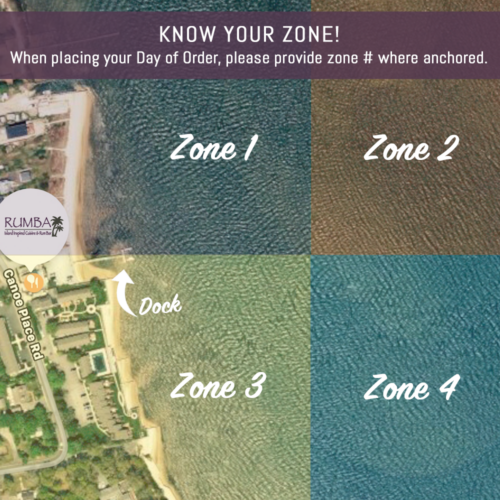 Know Your Zone! When placing your Boat Party Day of Order, please provide zone # where anchored.